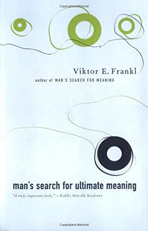 Man's Search For Ultimate Meaning: Frankl, Viktor E.