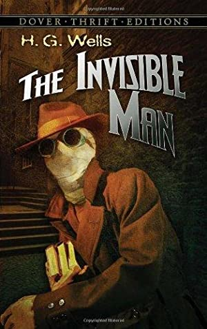 The Invisible Man (Dover Thrift Editions): Wells, H. G.