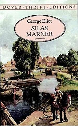 Silas Marner (Dover Thrift Editions): Eliot, George