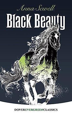 Black Beauty (Dover Children's Evergreen Classics): Sewell, Anna; Classics,