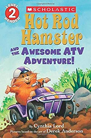 Hot Rod Hamster and the Awesome ATV: Lord, Cynthia