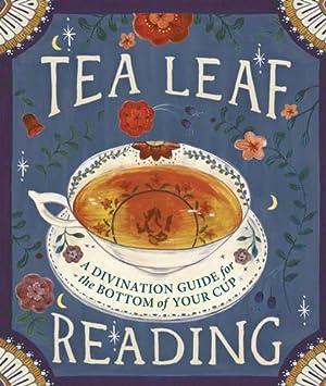 Tea Leaf Reading: A Divination Guide for: Fairchild, Dennis