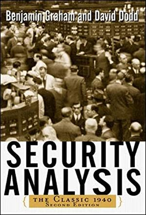 Security Analysis: Principles and Techniques: Dodd, David; Graham,