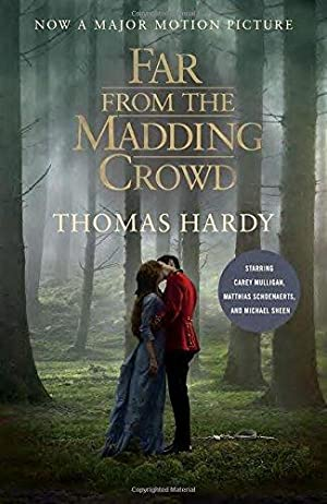 Far from the Madding Crowd (Movie Tie-in: Hardy, Thomas
