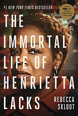 The Immortal Life of Henrietta Lacks (Movie: Skloot, Rebecca