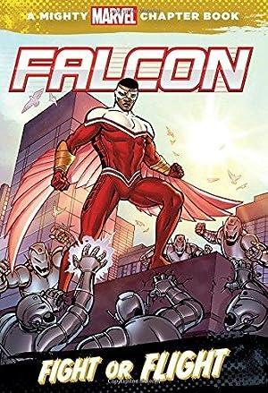 Falcon: Fight or Flight (A Mighty Marvel: Wyatt, Chris