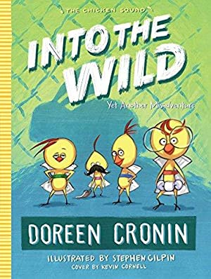 Into the Wild: Yet Another Misadventure (The: Cronin, Doreen