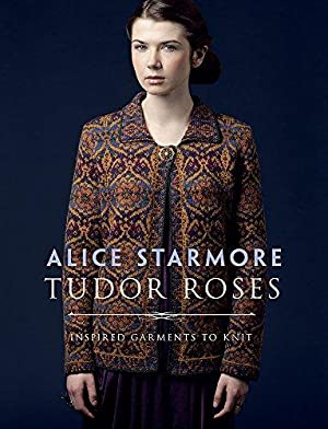 Tudor Roses: Starmore, Alice