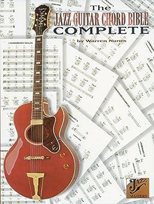 The Jazz Guitar Chord Bible Complete: Nunes, Warren