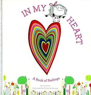 In My Heart: A Book of Feelings: Witek, Jo