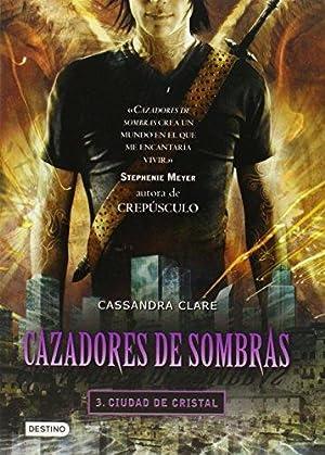 Cazadores de sombras 3, Ciudad de Cristal: Clare, Cassandra