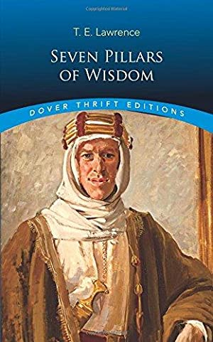 Seven Pillars of Wisdom (Dover Thrift Editions): Lawrence, T. E.