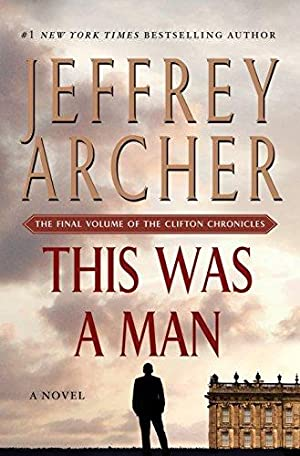 This Was a Man: The Final Volume: Archer, Jeffrey