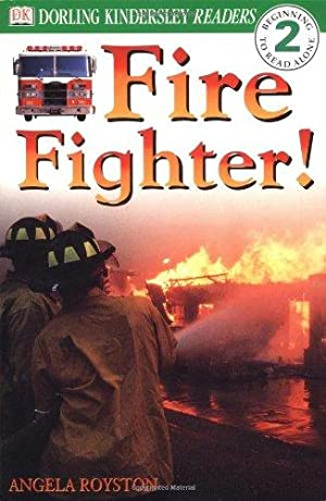Fire Fighter (Level 2: Beginning to Read: Royston, Angela