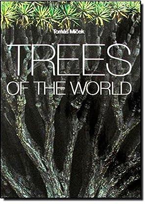 Trees of the World: Micek, Thomas