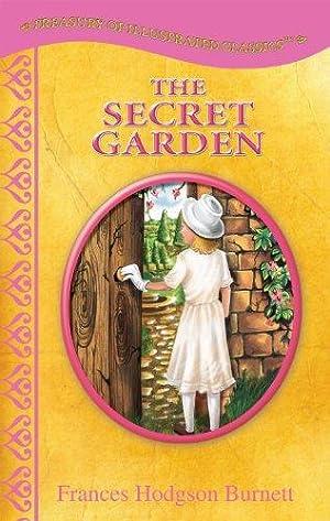 The Secret Garden-Treasury of Illustrated Classics Storybook: Burnett, Frances Hodgson