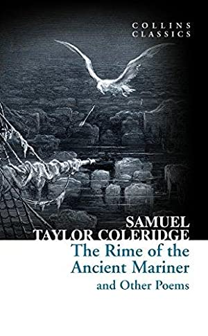 The Rime of the Ancient Mariner and: Coleridge, Samuel Taylor