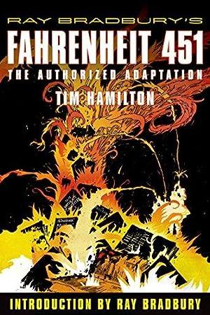 Ray Bradbury's Fahrenheit 451: The Authorized Adaptation: Bradbury, Ray