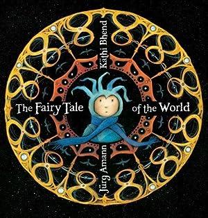The Fairy Tale of the World: Amman, Jurg