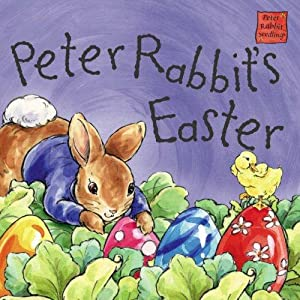 Peter Rabbit's Easter: Potter, Beatrix