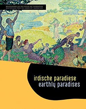 Earthly Paradises / Irdische Paradiese: Masterpieces from