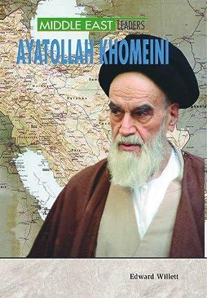 Ayatollah Khomeini (Middle East Leaders): Willett, Edward