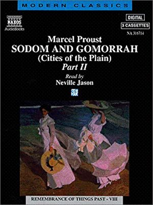 Sodom and Gomorrah: (Cities of the Plain): Proust, Marcel