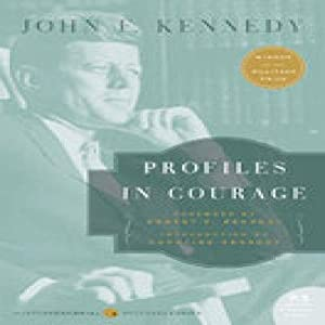 Profiles in Courage: Kennedy, John F