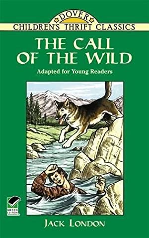 The Call of the Wild: Adapted for: London, Jack