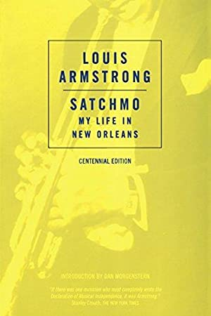 Satchmo: My Life in New Orleans (Da: Armstrong, Louis