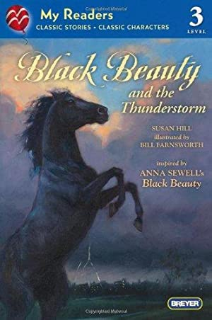 Black Beauty and the Thunderstorm (My Readers): Hill, Susan; Sewell,