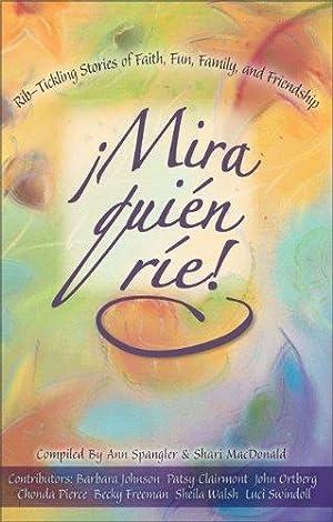 Mira quién ríe! (Spanish Edition): Spangler, Ann; MacDonald,