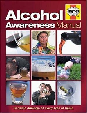 Alcohol Awareness Manual: Author