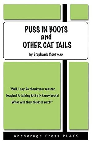 Puss in Boots and Other Cat Tails: Routman, Stephanie