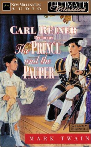 The Prince and the Pauper (Ultimate Classics: Twain, Mark