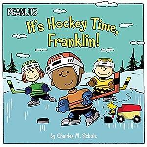 It's Hockey Time, Franklin! (Peanuts): Schulz, Charles M.