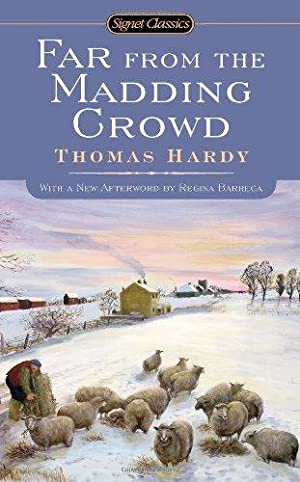 Far From the Madding Crowd (Signet Classics): Hardy, Thomas