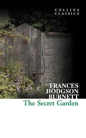 The Secret Garden (Collins Classics): Hodgson Burnett, Frances