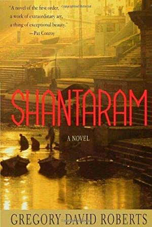 Shantaram: A Novel: Roberts, Gregory David