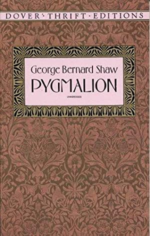 Pygmalion (Dover Thrift Editions): Shaw, George Bernard