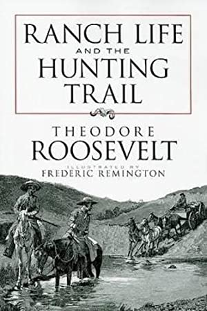 Ranch Life and the Hunting Trail (Dover: Roosevelt, Theodore
