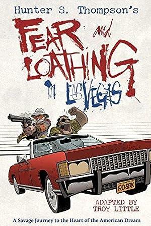 Hunter S. Thompson's Fear and Loathing in: Little, Troy