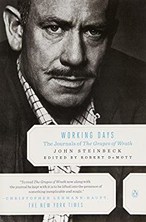 Working Days: The Journals of The Grapes: Steinbeck, John