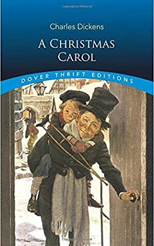 A Christmas Carol (Dover Thrift Editions): Dickens, Charles