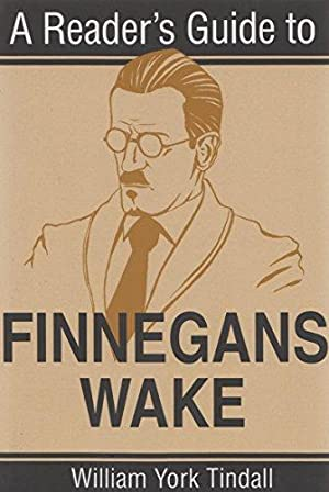 A Reader's Guide to Finnegans Wake (Reader's: Tindall, William