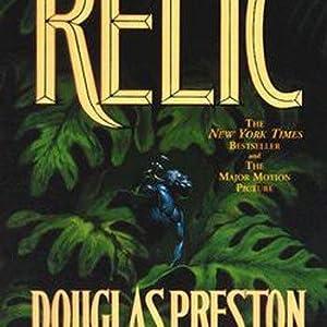 Relic (Pendergast, Book 1): Preston, Douglas; Child,