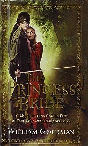 The Princess Bride (Turtleback School & Library: Goldman, William