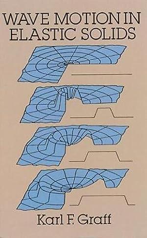 Wave Motion in Elastic Solids (Dover Books: Graff, Karl F.