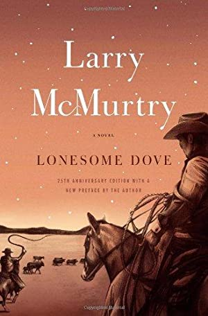 Lonesome Dove: A Novel: McMurtry, Larry