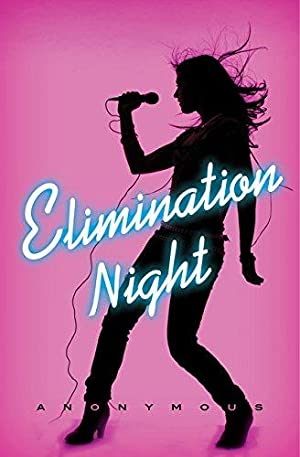 Elimination Night: A Novel: Anonymous